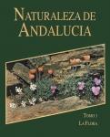 Naturaleza de Andalucía. Tomo 3. La Flora